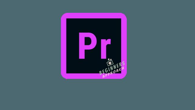 Premiere Pro Beginners