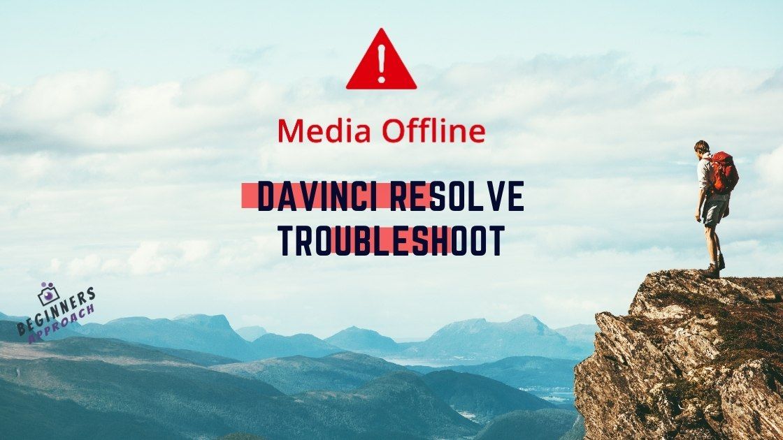 Davinci Resolve Media Offline Featured